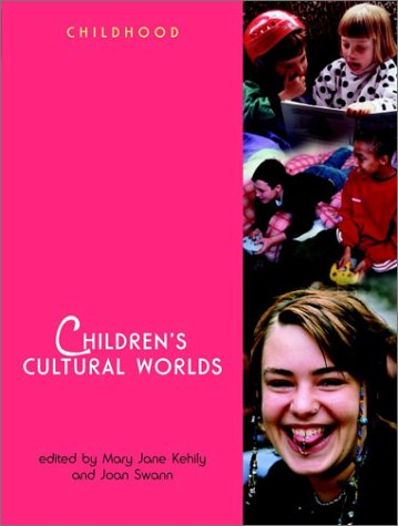 9780470846940: Children's Cultural Worlds (Wiley & OU Childhood)