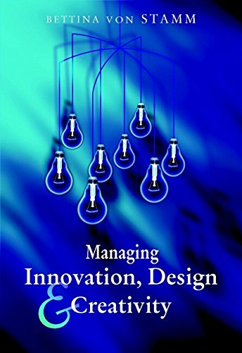 9780470847084: Managing Innovation, Design and Creativity