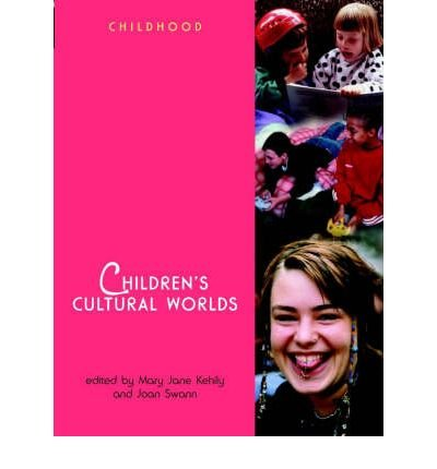 9780470847305: Children's Cultural Worlds