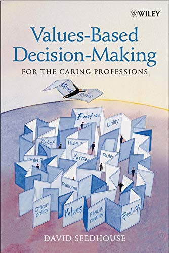 9780470847343: Values–Based Decision–Making for the Caring Professions
