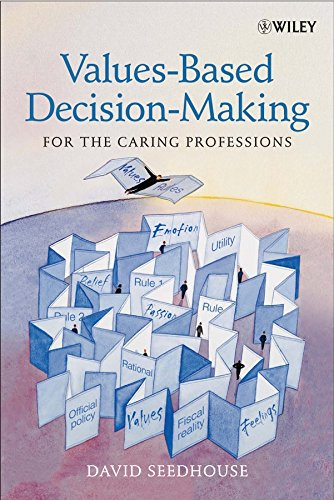 9780470847350: Values–Based Decision–Making for the Caring Professions