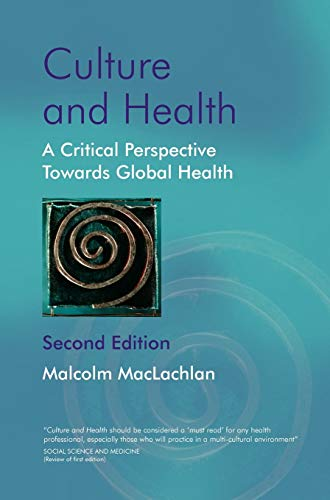 9780470847367: Culture and Health: A Critical Perspective Towards Global Health