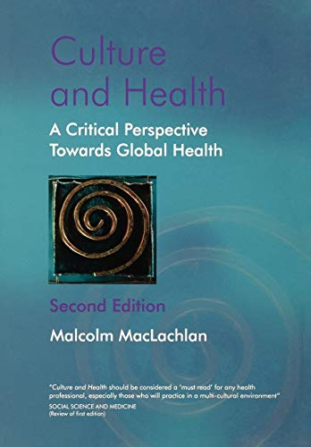 9780470847374: Culture and Health: A Critical Perspective Towards Global Health