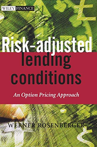 9780470847527: Risk-Adjusted Lending Conditions: An Option Pricing Approach (The Wiley Finance Series)