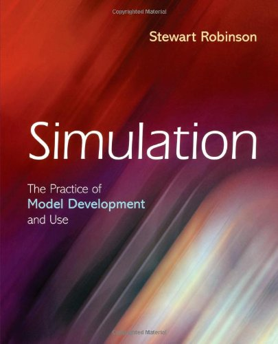 9780470847725: Simulation: The Practice of Model Development and Use