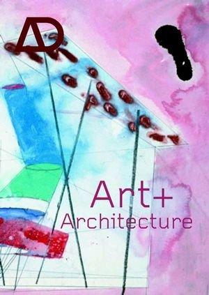 9780470847732: Art + Architecture (Architectural Design)