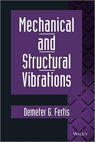 9780470847862: Mechanical Vibrations: Theory and Application to Structural Dynamics