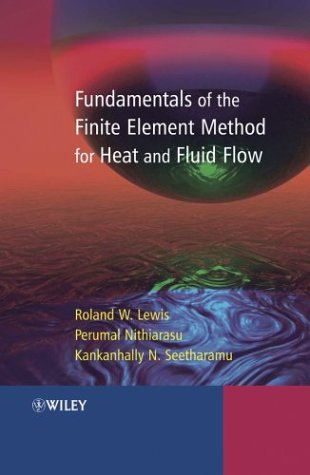 9780470847886: Fundamentals of the Finite Element Method for Heat and Fluid Flow