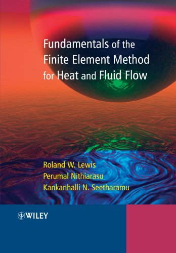 Fundamentals of the Finite Element Method for: Roland W. Lewis;