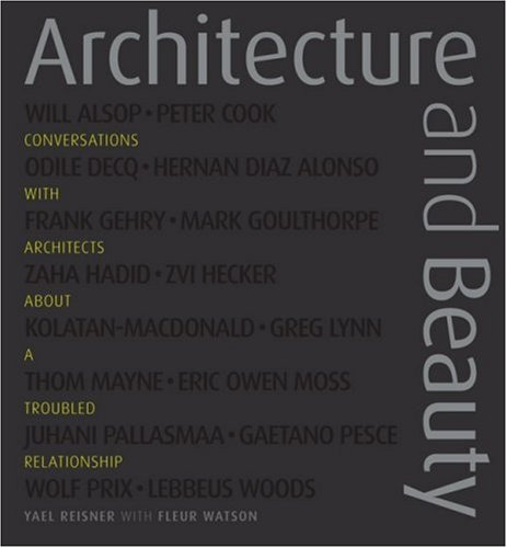 9780470847923: Architecture and Beauty: Conversations with Architects about a Troubled Relationship