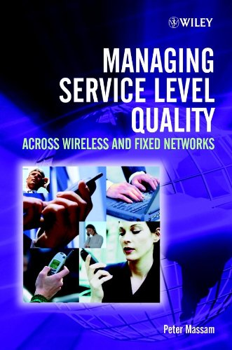 9780470848487: Managing Service Level Quality: Across Wireless and Fixed Networks