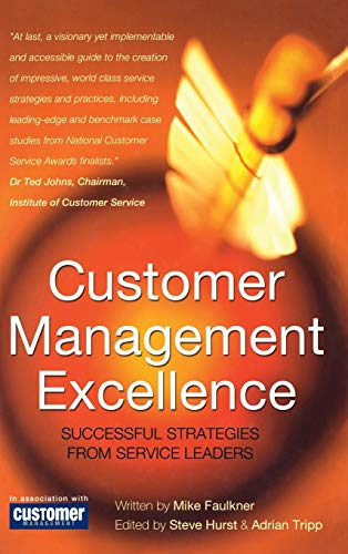 9780470848531: Customer Management Excellence: Successful Strategies from Service Leaders