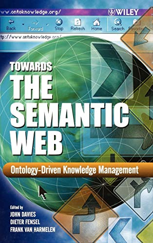 9780470848678: Towards the Semantic Web: Ontology-Driven Knowledge Management (Computer Science)