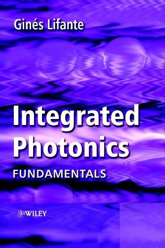 Integrated Photonics: Fundamentals (Hardback): Gines Lifante