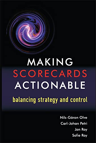 9780470848715: Making Scorecards Actionable: Balancing Strategy and Control