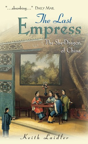 The Last Empress: The She-Dragon of China