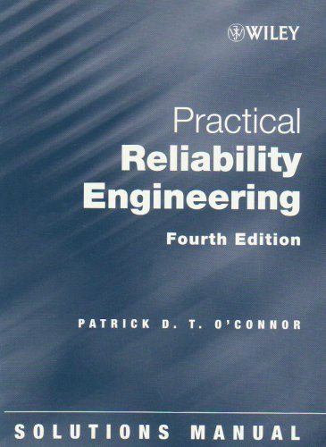 9780470849040: Solutions Manual to accompany Practical Reliability Engineering, 4th Edition