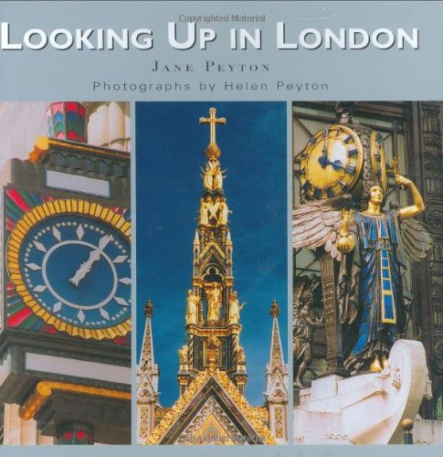 9780470849422: Looking Up in London: London As You Have Never Seen It Before