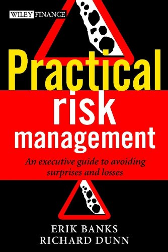 9780470849675: Practical Risk Management: An Executive Guide to Avoiding Surprises and Losses (Wiley Finance Series)