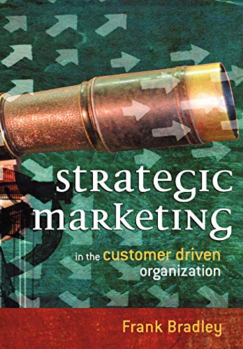 9780470849859: Strategic Marketing: In the Customer Driven Organization