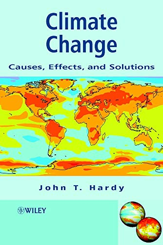 9780470850190: Climate Change: Causes, Effects, and Solutions