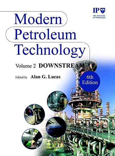 Modern Petroleum Technology: Downstream v. 2 (Hardback): Institute of Petroleum