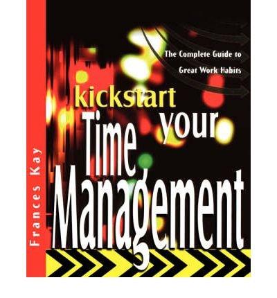 9780470850428: Kickstart Your Time Management