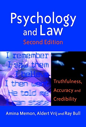 Psychology and Law: Truthfulness, Accuracy and Credibility: Amina A Memon;