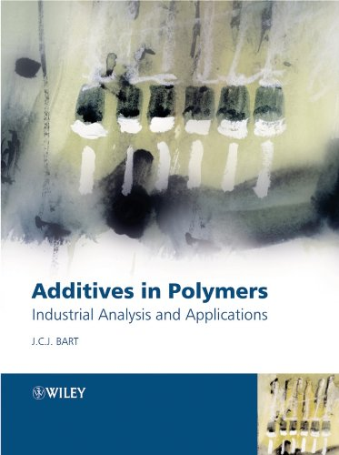 9780470850626: Additives in Polymers: Industrial Analysis and Applications