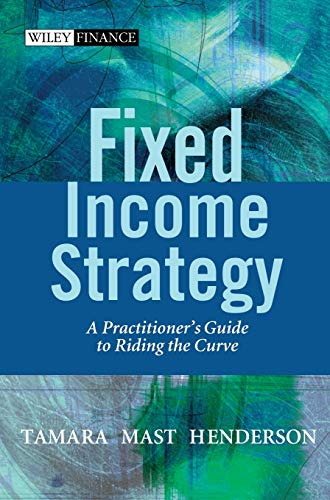 9780470850633: Fixed Income Strategy: A Practitioner's Guide to Riding the Curve