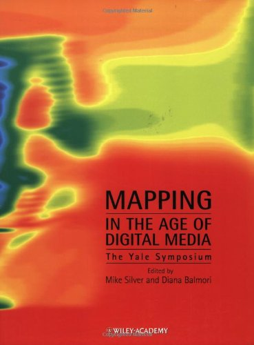 9780470850763: Mapping in the Age of Digital Media: The Yale Symposium