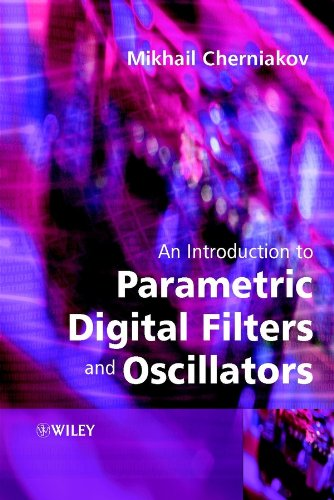 9780470851043: An Introduction to Parametric Digital Filters and Oscillators