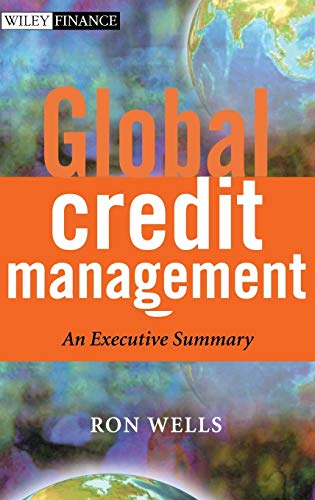 9780470851111: Global Credit Management: An Executive Summary (The Wiley Finance Series)