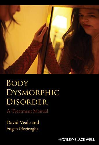 9780470851203: Body Dysmorphic Disorder: A Treatment Manual
