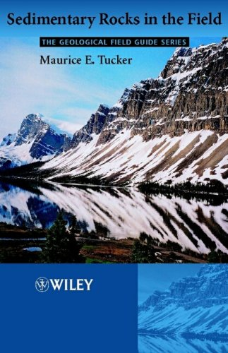 9780470851234: Sedimentary Rocks in the Field (Geological Field Guide)