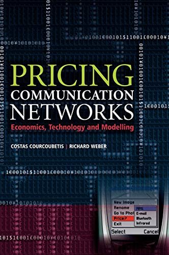9780470851302: Pricing Communication Networks: Economics, Technology and Modelling