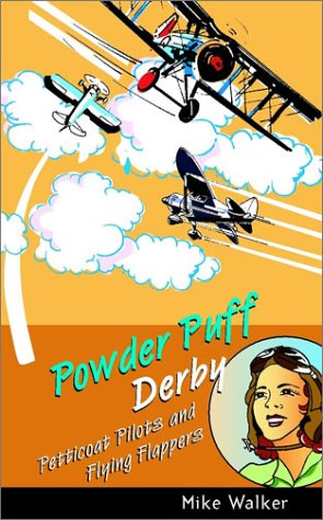 9780470851401: Powder Puff Derby: Petticoat Pilots and Flying Flappers