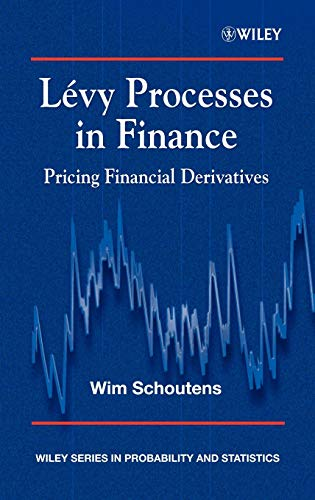 9780470851562: Levy Processes in Finance: Pricing Financial Derivatives