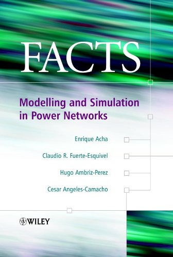 FACTS: Modelling and Simulation in Power Networks: Enrique Acha; Claudio