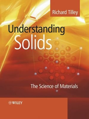 9780470852750: Understanding Solids: The Science of Materials (Materials Science)