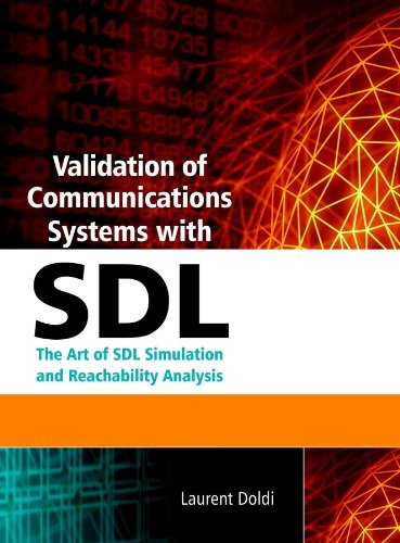 9780470852866: Validation of Communications Systems with SDL: The Art of SDL Simulation and Reachability Analysis