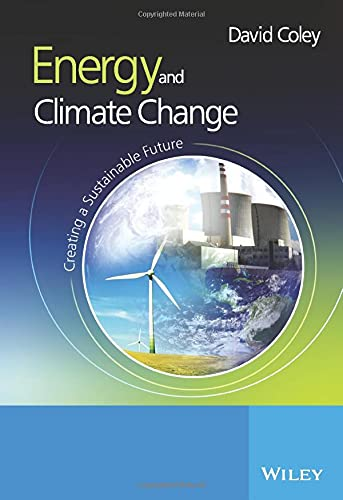 9780470853139: Energy and Climate Change: Creating a Sustainable Future