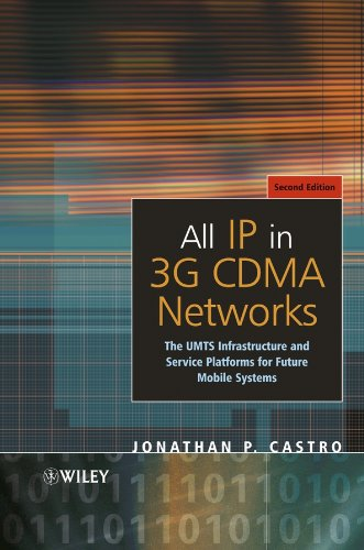 9780470853221: All IP in 3G CDMA Networks: The UMTS Infrastructure and Service Platforms for Future Mobile Systems