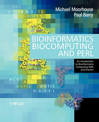 9780470853313: Bioinformatics, Biocomputing and Perl: An Introduction to Bioinformatics Computing Skills and Practice (Life Sciences)