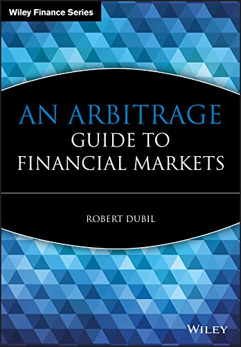 9780470853320: An Arbitrage Guide to Financial Markets
