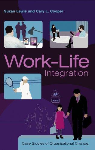 9780470853436: Work-Life Integration: Case Studies of Organisational Change