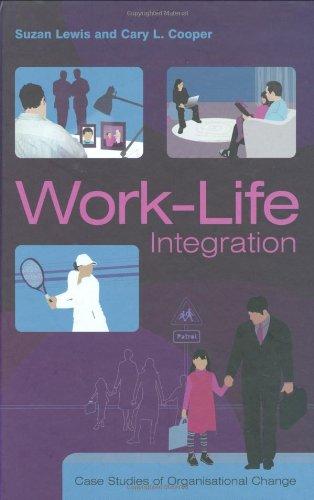 9780470853443: Work-Life Integration: Case Studies of Organisational Change