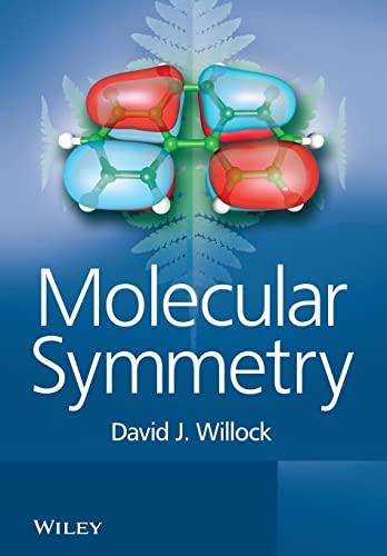 Molecular Symmetry (Paperback): David J. Willock