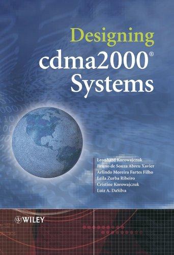 Designing Cdma2000 Systems: Korowajczuk, Leonhard;Silva, Luiz
