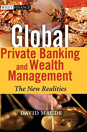 9780470854211: Global Private Banking and Wealth Management: The New Realities